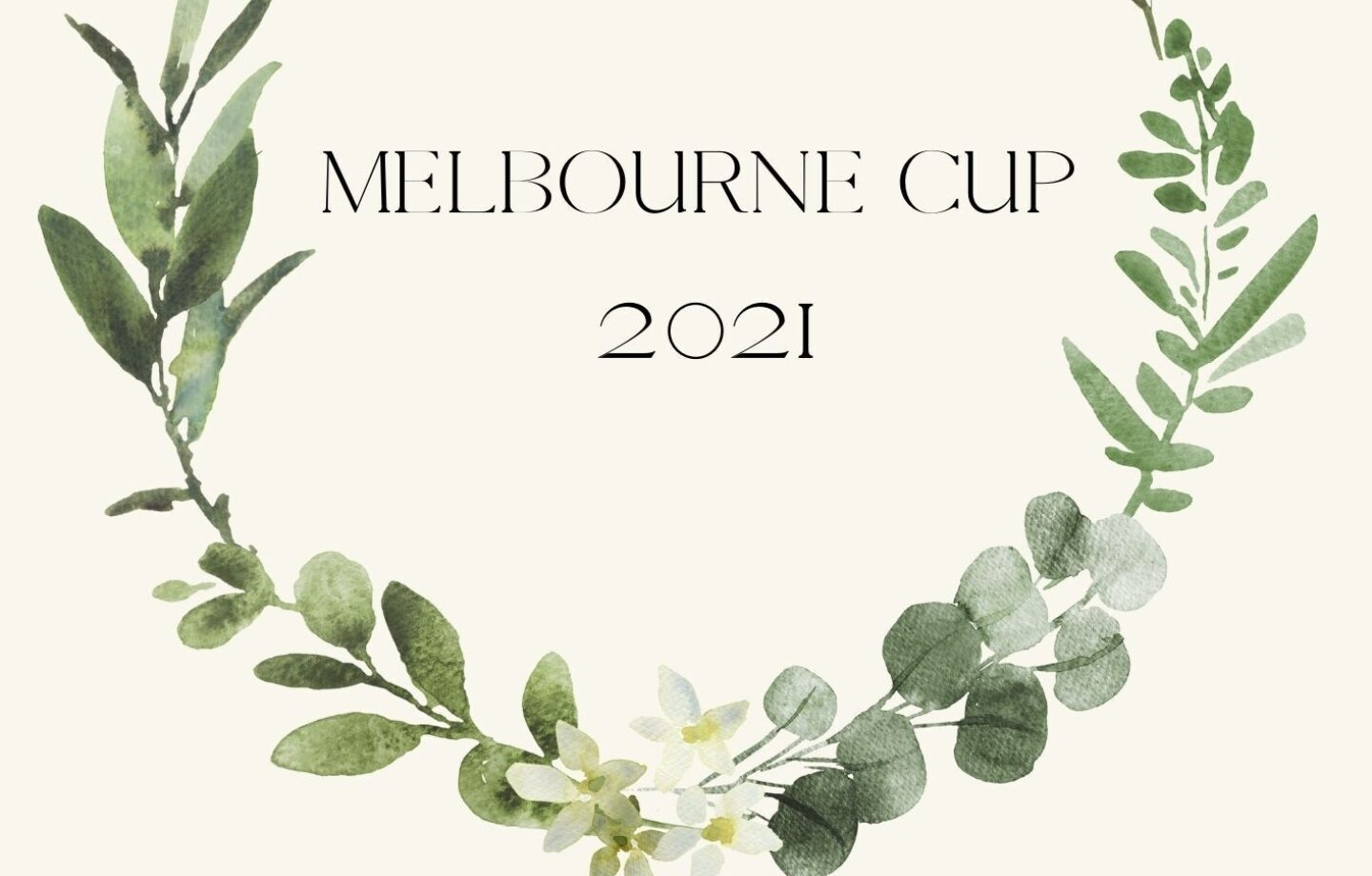 MELBOURNE CUP LUNCH 2021 - WAITLIST AVAILABLE ONLY